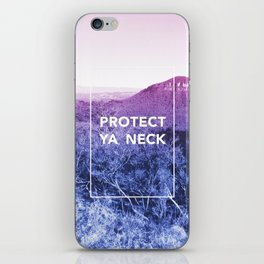 Protect ya neck iPhone Skin