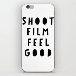 Shoot Film, Feel Good iPhone Skin