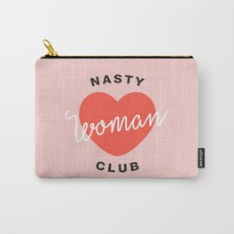 Nasty Woman Club Carry-All Pouch