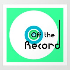 Off the Record - white Art Print