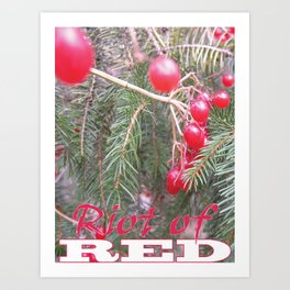 Riot of RED Art Print