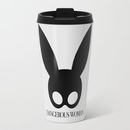 #DANGEROUSWOMAN Travel Mug