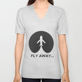 Fly away- travelers Unisex V-Neck
