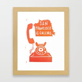 San Francisco Is Calling Framed Art Print