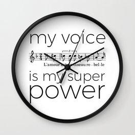 My voice is my super power (mezzo soprano, white version) Wall Clock