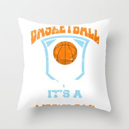 Basketball Isn't Just A Sport It's A Lifestyle Throw Pillow