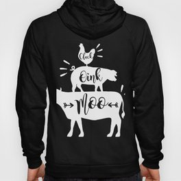 Cluck Oink Moo File Farmhouse cow Hoody