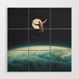 Returning to Earth with a will to Change Wood Wall Art