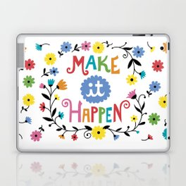 Make it Happen Laptop & iPad Skin