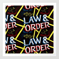 law Art Prints featuring LAW & ORDER by Josh LaFayette