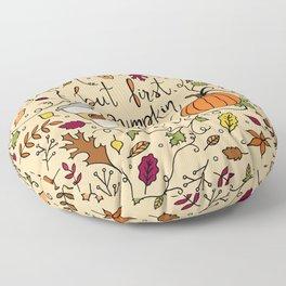 But First, Pumpkin Spice Latte Floor Pillow