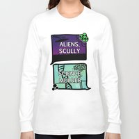 scully Long Sleeve T-shirts featuring Aliens, Scully by raynall