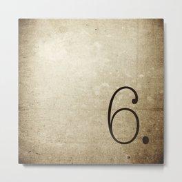 NUMBER 6  Metal Print
