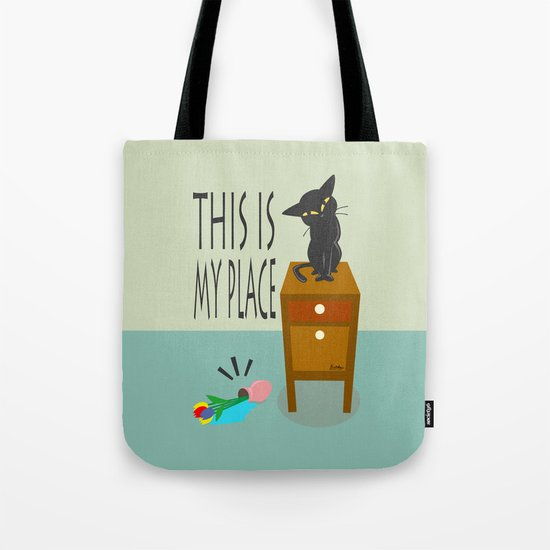 This is my place Tote Bag