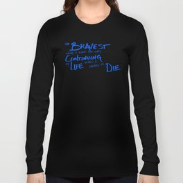 Continue Living Scribbled Insprational Quote Long Sleeve T-shirt