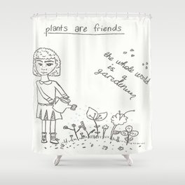 Plants Are Friends Shower Curtain