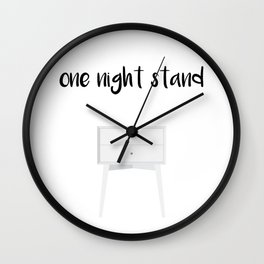 One Night Stand Wall Clock