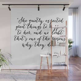 She quietly expected great things Wall Mural