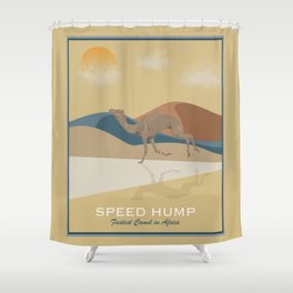 Speed Hump - Fastest Camel in Africa Shower Curtain