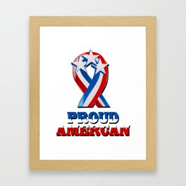 Proud American - Patriot/Independence Day Framed Art Print