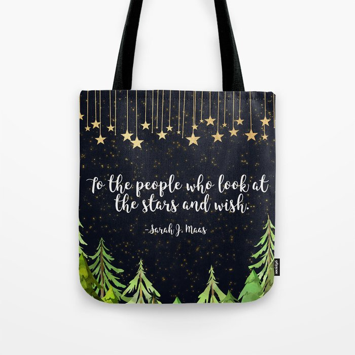 To The People Who Wish Tote Bag