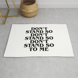 Don't stand so close to me. Police quote lyric Rug