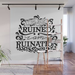 Grishaverse Quote Ruination BW Wall Mural