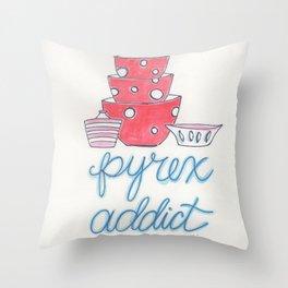 Pyrex Addict  Throw Pillow