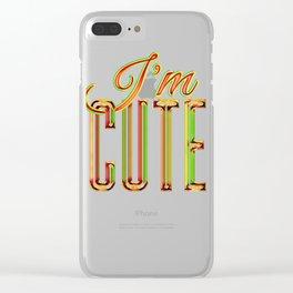 I'M CUTE Clear iPhone Case