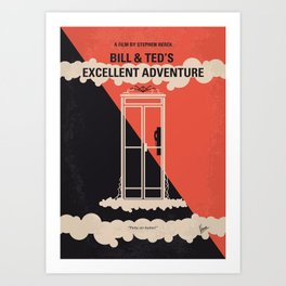No490 My Bill and Teds Excellent Adventure minimal movie poster Art Print
