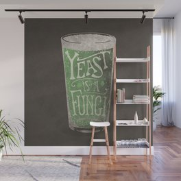 St. Patricks Variation - Yeast is a Fungi Wall Mural