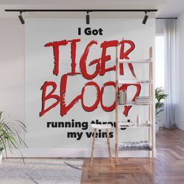 Tiger Blood Wall Mural