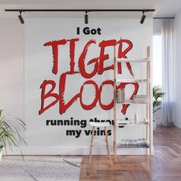 Tiger Blood Wall Mural