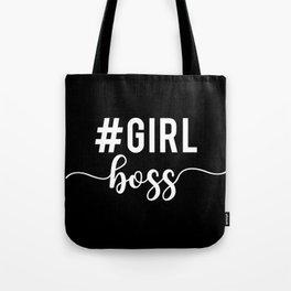Girl Boss, #girlboss Tote Bag