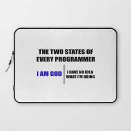 The two states of every programmer Laptop Sleeve