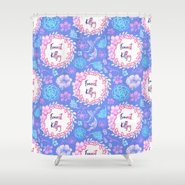 Feminist Killjoy - Beautiful Floral Print Shower Curtain