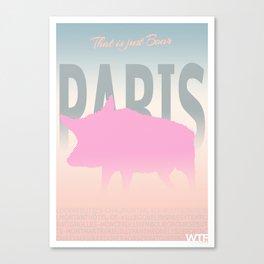 Paris - That is just boar Canvas Print