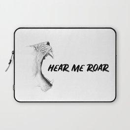 Hear Me Roar Laptop Sleeve