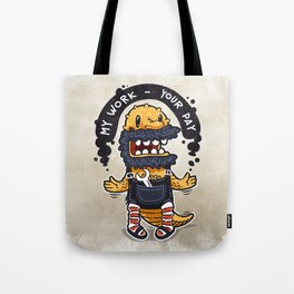 Unqualified Guest Worker is Looking for Job Tote Bag