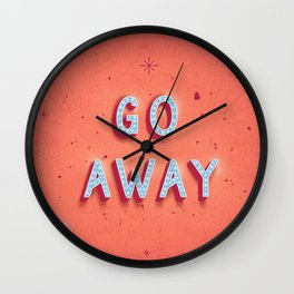 Go Away and Happy New Year Wall Clock