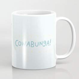 Cowabunga! Coffee Mug
