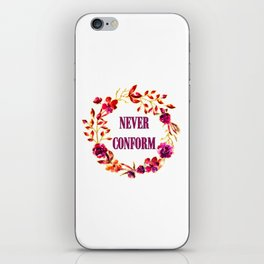Never Conform iPhone Skin