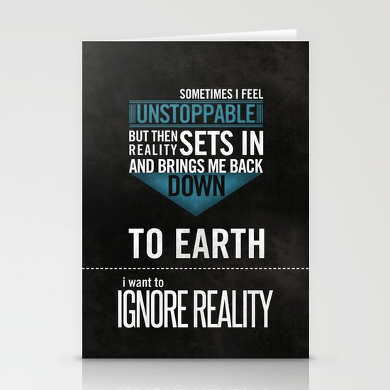Ignore Reality Stationery Cards