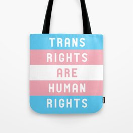 Trans Rights are Human Rights Tote Bag