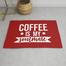 Coffee Is My Soulmate, Funny Quote Rug