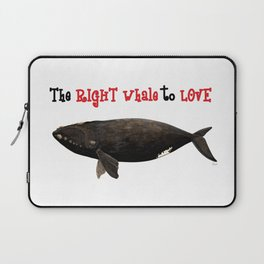 The right whale to love Laptop Sleeve