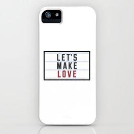 Let's make Love iPhone Case