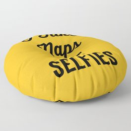 I Take Naps Funny Quote Floor Pillow