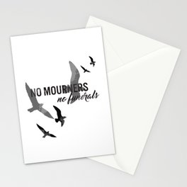 No mourners, no funerals Stationery Cards