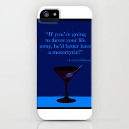 He'd better have a motorcycle! iPhone Case